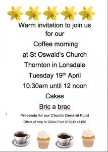 Coffee Morning (plus cakes and bric-a-brac sale) @ St Oswald's Church | Thornton in Lonsdale | England | United Kingdom