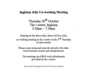 Ingleton Jelly - Co-working meetings @ i-centre | Ingleton | England | United Kingdom
